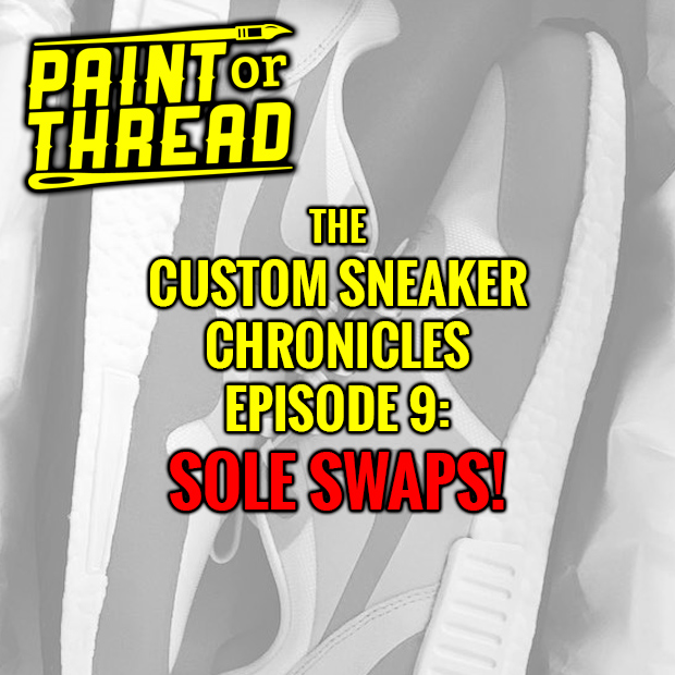 Custom Sneaker Podcast Sole Swaps